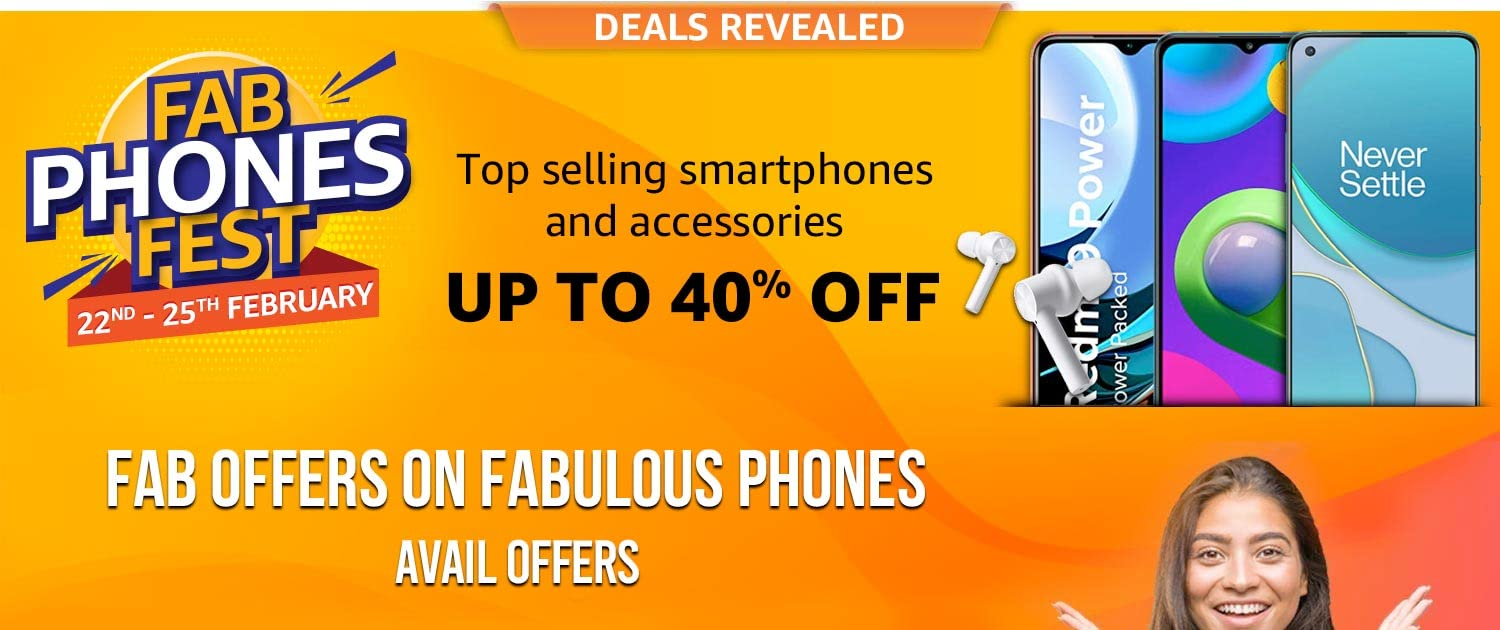 [ Feb 22-25, 2021 ] Fab Phones Fest Sale Offers on Amazon India